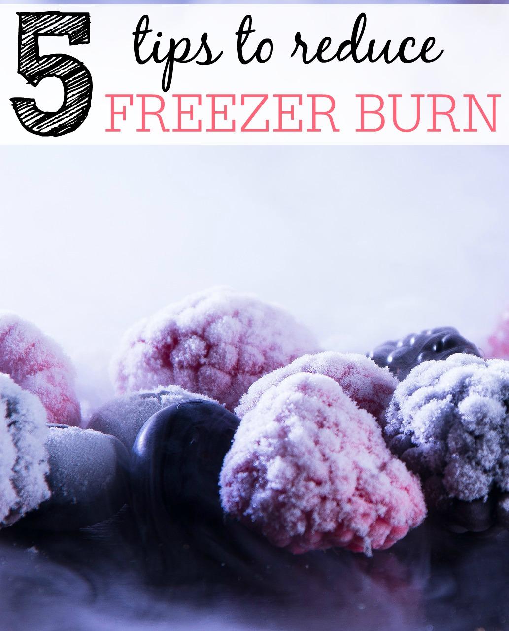 tips to reduce freezer burn