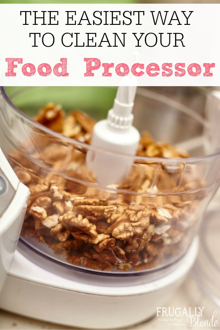 the easiest way to clean your food processor