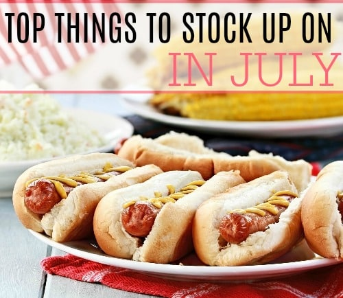 top things to stock up on in july