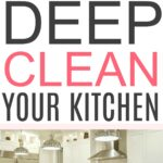 deep cleaning a kitchen