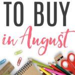 things to buy in august