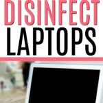 clean and disinfect laptop