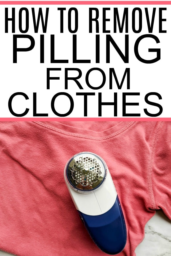 how to remove pilling from clothes